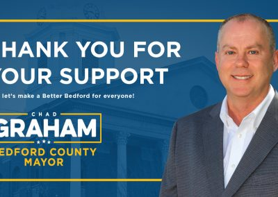 Chad Graham Bedford County Mayor campaign, Facebook campaign. Shelbyville, TN